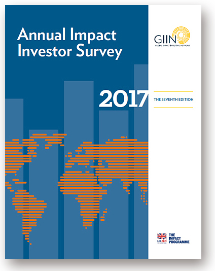 The Global Impact Investing Network (GIIN) 2017 Annual Impact Investor Survey