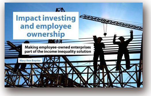 New Report on Opportunities for Impact Investing in Employee Ownership