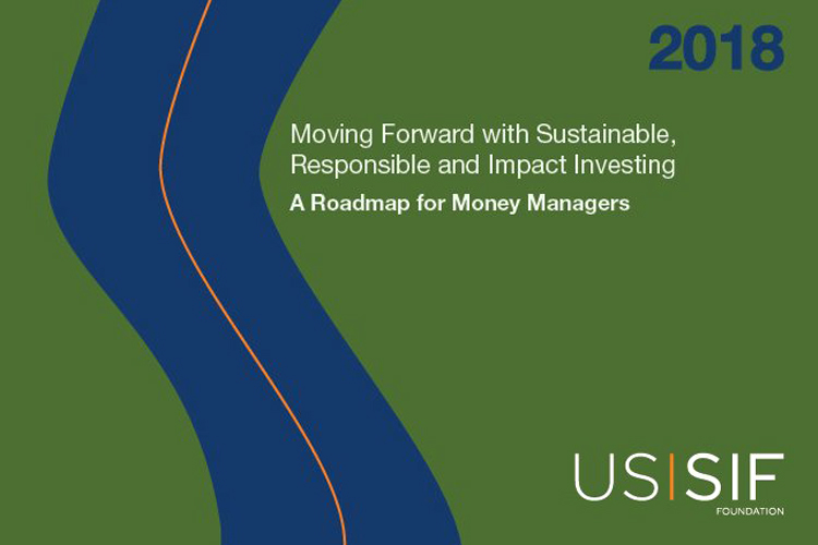 2018 Money Manager Roadmap on SRI from the US SIF Foundation