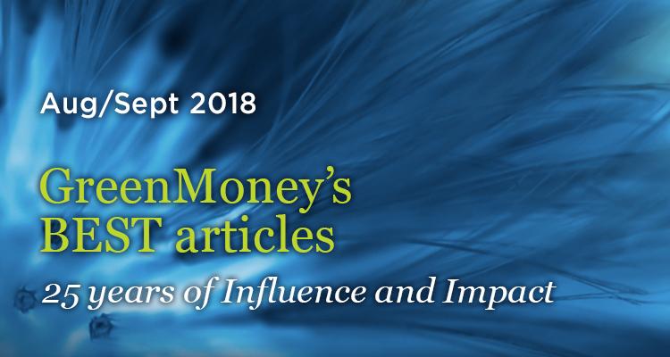 June/July 2018 Issue - GreenMoney Journal