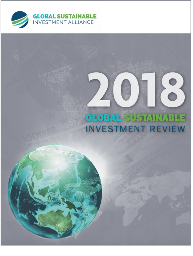 Global Sustainable Investment Review 2018 Reports SRI Assets Globally Surpass $30 Trillion