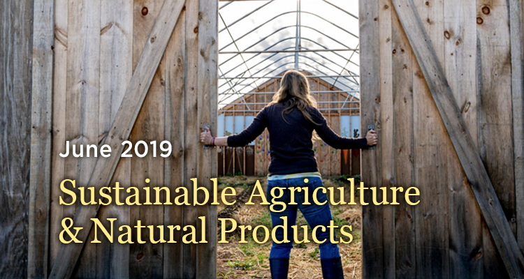 Sustainable Agriculture andNaturalProducts - GreenMoney June 2019