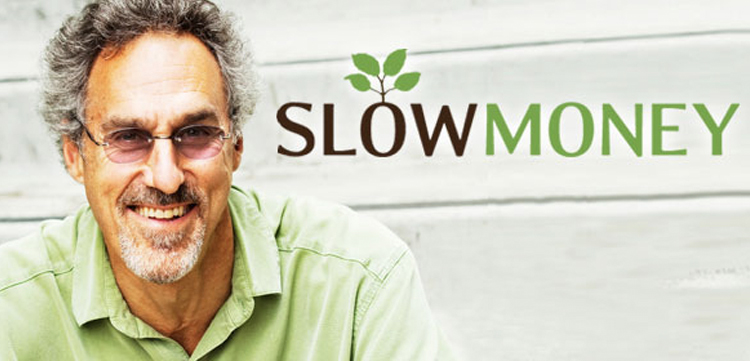Woody Tasch - Founder, Slow Money - GreenMoney Journal