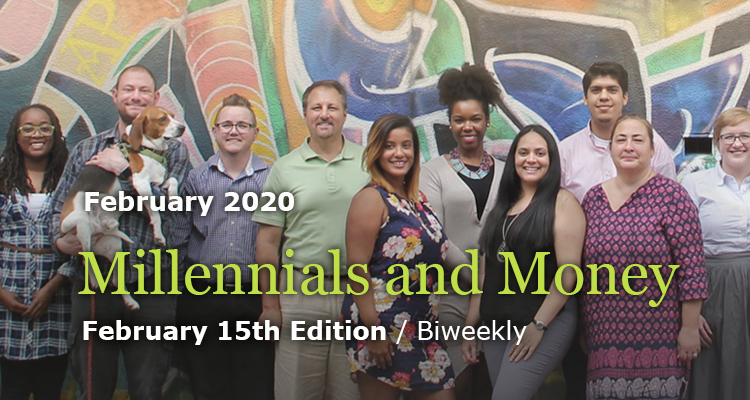 Millennials and Money - February 15th Edition - GreenMoney Journal