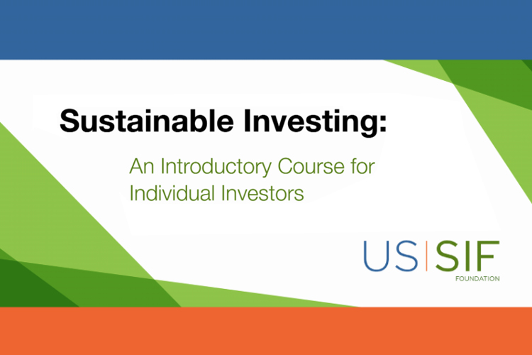 US SIF launches free Sustainable Investing course-GreenMoney