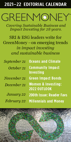 Aug. 21 GreenMoney Editorial Cal