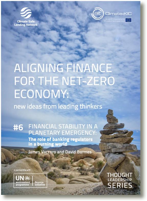 Aligning Finance for the Net-Zero Economy - from Climate Safe Lending Network