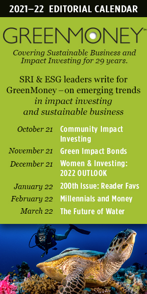 Sept.21 GreenMoney Editorial Calendar
