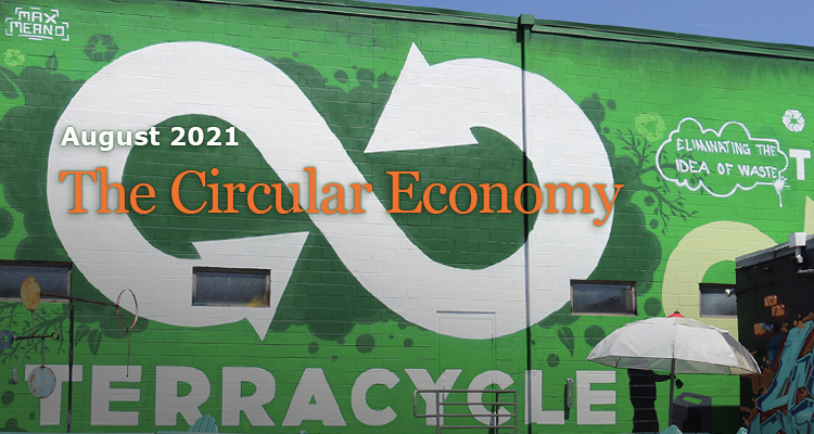 The Circular Economy - GreenMoney August 2021